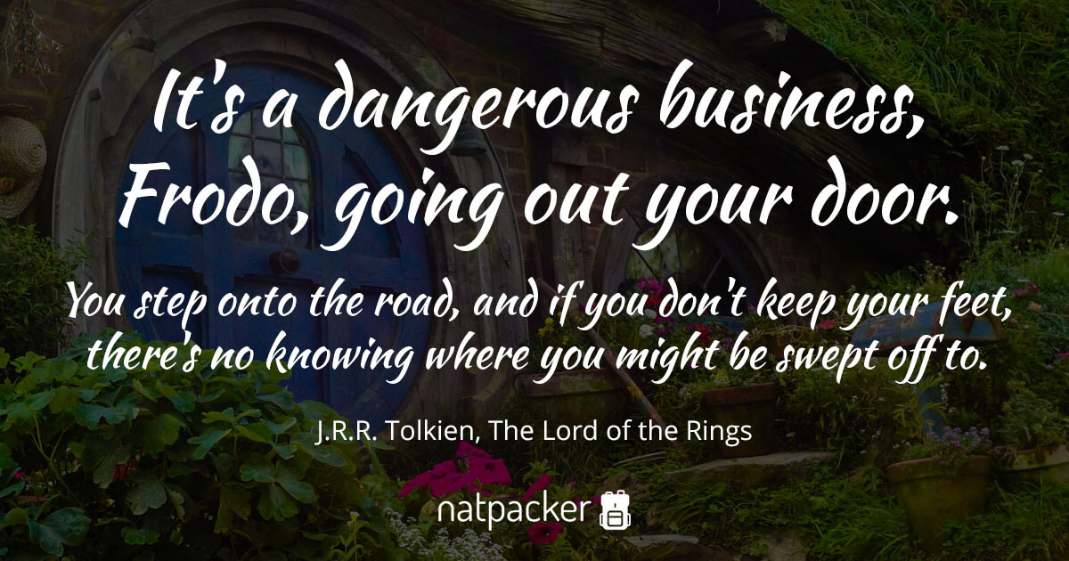 [Image: its-a-dangerous-business-frodo-going-out-your-door.jpg]