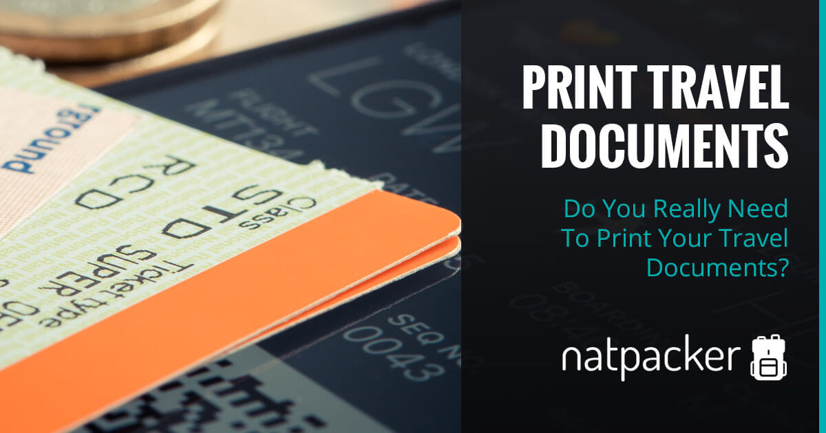 Do You Really Need To Print Your Travel Documents