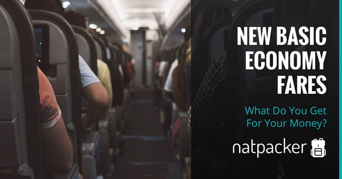 New Basic Economy Fares - What Do You Get For Your Money?