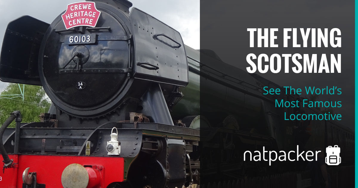 See The World's Most Famous Locomotive - The Flying Scotsman