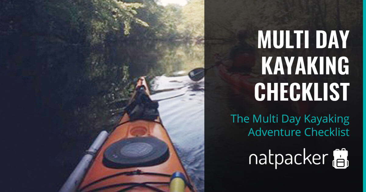 The Multi Day Kayaking Adventure Checklist