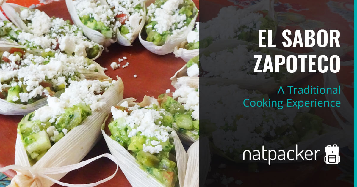 A Traditional Cooking Experience With El Sabor Zapoteco