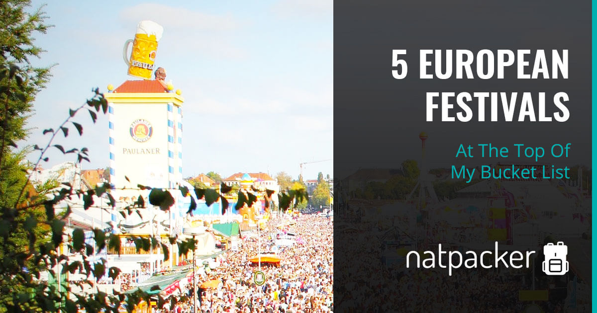 Five European Festivals At The Top Of My Bucket List