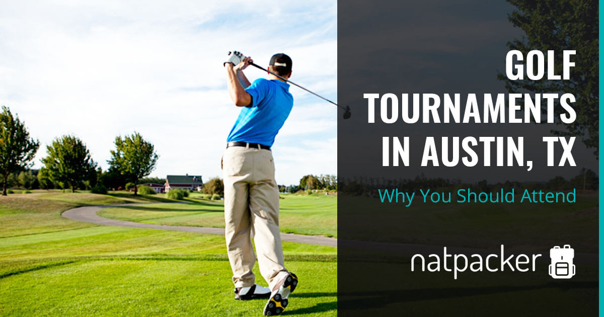 Why You Should Attend Golf Tournaments in Austin, TX