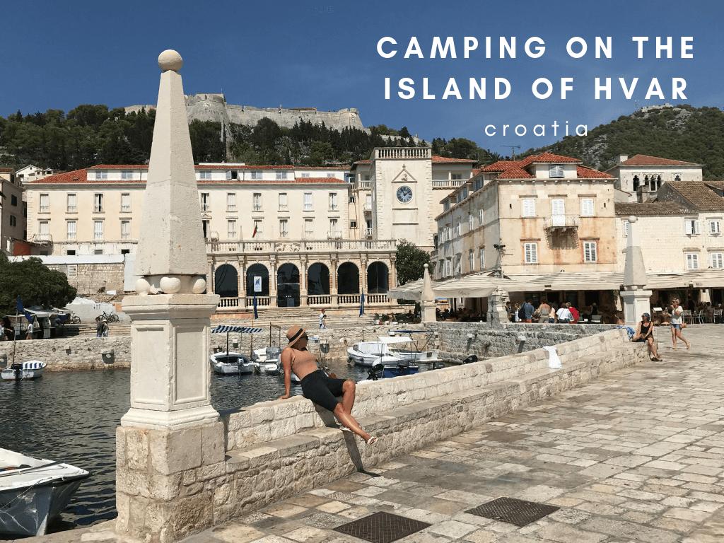Camping on the Island of Hvar, Croatia
