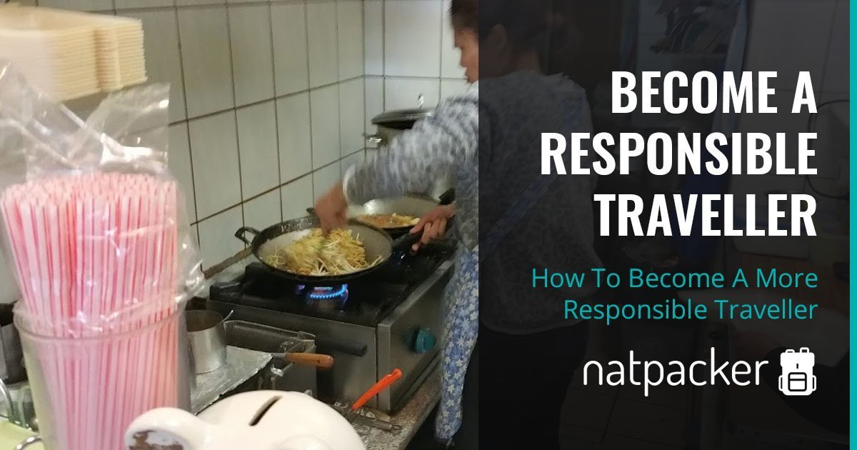 How To Become A More Responsible Traveller