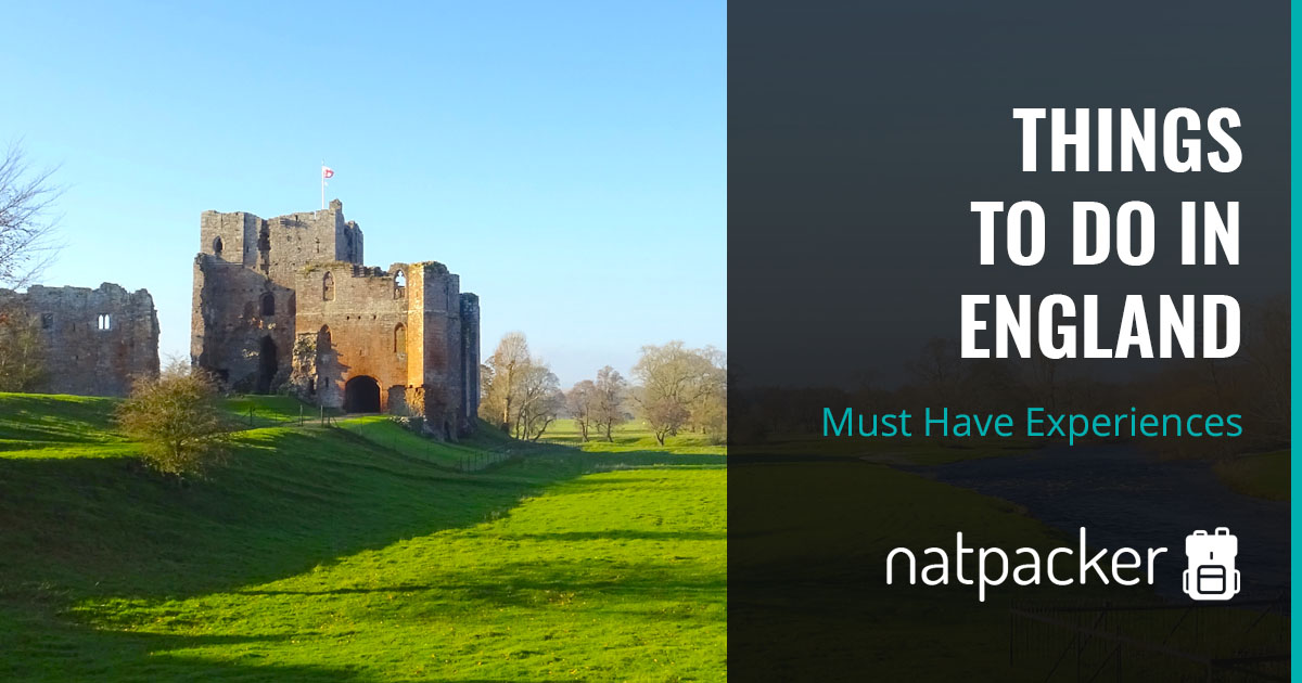 Things To Do In England - Must Have Experiences