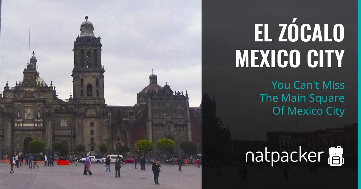 El Zócalo Mexico City